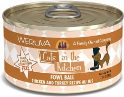 Weruva Cats in the Kitchen 罐裝 Fowl Ball 走地雞+火雞 美味肉汁 90g